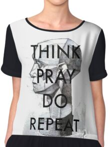 THINK. PRAY. DO. REPEAT Chiffon Top