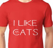 I LIKE CATS Unisex T-Shirt
