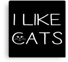 I LIKE CATS Canvas Print