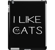 I LIKE CATS iPad Case/Skin