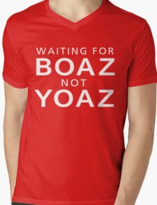 Waiting For Boaz Not Yoaz Funny T-Shirt Mens V-Neck T-Shirt