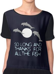 So Long And Thanks For All The Fish Chiffon Top