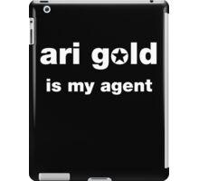 Entourage Ari Gold is my agent iPad Case/Skin