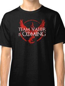 Pokemon Go - Team Valor Is Coming Classic T-Shirt