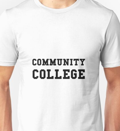 Community College Unisex T-Shirt