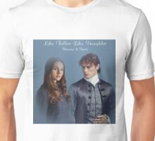 Like Father-Like Daughter/Jamie & Brianna  Unisex T-Shirt