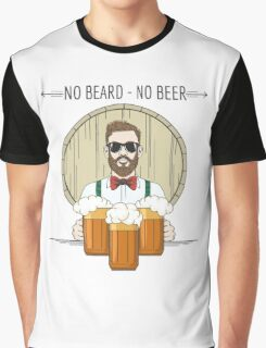 Hipster Beer Illustration with moto No beard no beer Graphic T-Shirt