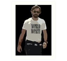 NO PIRLO NO PARTY Art Print