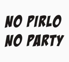 NO PIRLO NO PARTY - 3 by FergalMcCabe