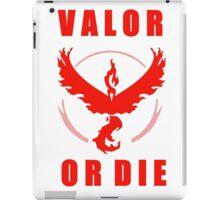 VALOR OR DIE iPad Case/Skin