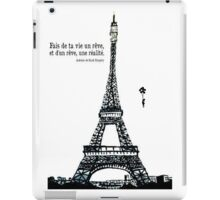 Make your life a dream of a dream and a reality iPad Case/Skin