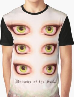Those Eyes - Windows of the Soul Graphic T-Shirt