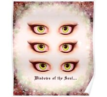 Those Eyes - Windows of the Soul Poster
