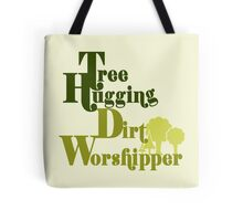 Tree hugger humor Tote Bag