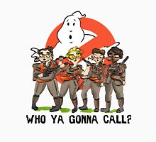 Who Ya Gonna Call? Unisex T-Shirt