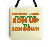 Mothers of Sons Tote Bag