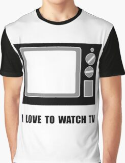 Love To Watch TV Graphic T-Shirt