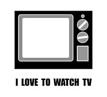 Love To Watch TV Photographic Print