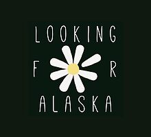 Looking for Alaska - DAISY by jennielovegood