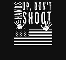 Hands Up Don't Shoot Unisex T-Shirt