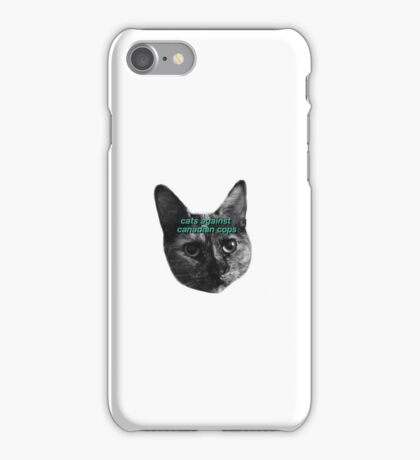 CATS AGAINST CANADIAN COPS iPhone Case/Skin