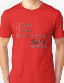 single, taken Unisex T-Shirt