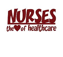 Nurses are the heart of healthcare by Boogiemonst