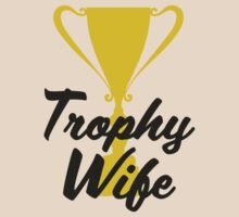 Trophy Wife by Boogiemonst
