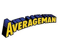 Averageman Photographic Print