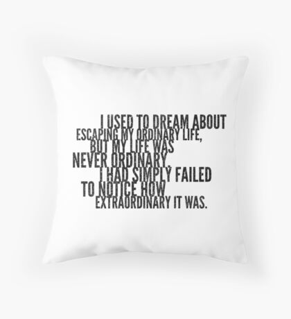 Miss Peregrine's - Quote  Throw Pillow