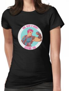 You need a hero? Womens Fitted T-Shirt