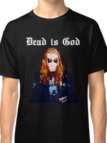 Dead is God, Mayhem Death Metal Classic T-Shirt