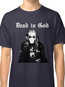Dead is God, Mayhem Death Metal (White) Classic T-Shirt