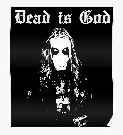Dead is God, Mayhem Death Metal (White) Poster