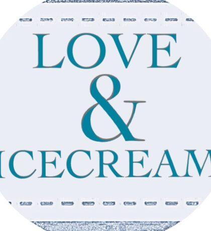 Love & icecream Sticker