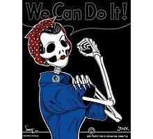 Rosie: We Can Do It! Photographic Print