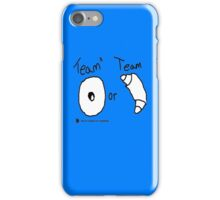 Team Bagel or Croissant iPhone Case/Skin