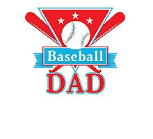 Baseball Dad T Shirt - Sports Team Father Support Pride Photographic Print