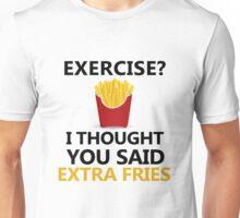 Funny Fries saying, Exercise Extra Fries Unisex T-Shirt