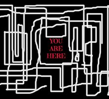 Terrible maze and you are here sign by JoAnnFineArt