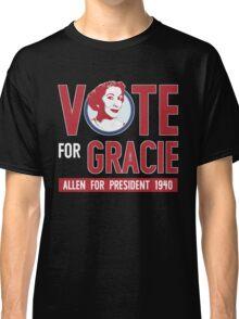 Gracie Allen for President Classic T-Shirt