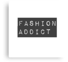 Fashion Addict Canvas Print
