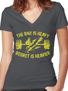 The Bar Is Heavy Regret Is Heavier - Yellow Women's Fitted V-Neck T-Shirt