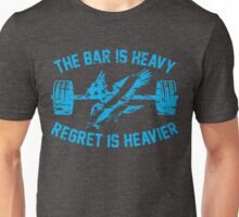 The Bar Is Heavy Regret Is Heavier - Light Blue Unisex T-Shirt