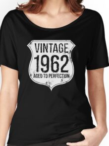 Vintage 1962 Aged To Perfection Women's Relaxed Fit T-Shirt