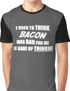 BACON Funny SLOGAN Graphic T-Shirt