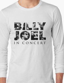 BILLY JOEL IN CONCERT BEST Long Sleeve T-Shirt