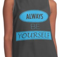 Motivation: Always Be Yourself Contrast Tank
