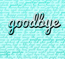 Goodbye by kandyshock