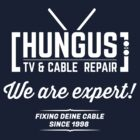 Hungus TV & Cable Repair by jabbtees